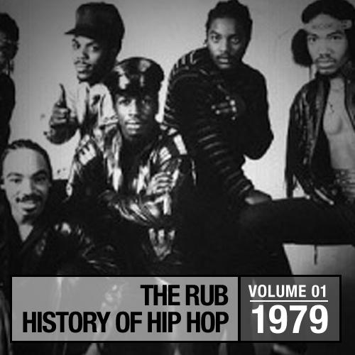 The Rub » Hip-Hop History Volume 1: 1979