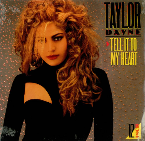Taylor+Dayne+-+Tell+It+To+My+Heart+-+Sealed+-+12-+RECORD-MAXI+SINGLE-68200