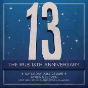 rub july 13 year anniversary